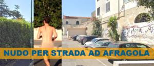 afragola nudo in strada